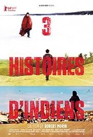 3 histoires d'Indiens Poster