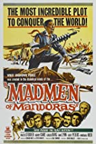 The Madmen of Mandoras (1963) Poster