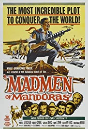 The Madmen of Mandoras (1963) Poster - Movie Forum, Cast, Reviews