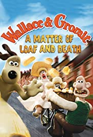 A Matter of Loaf and Death (2008) Poster - Movie Forum, Cast, Reviews