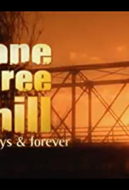 One Tree Hill: Always & Forever (2012) Poster - Movie Forum, Cast, Reviews