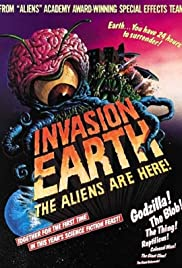 Invasion Earth: The Aliens Are Here (1988) Poster - Movie Forum, Cast, Reviews