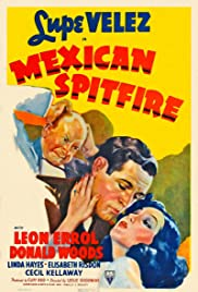 Mexican Spitfire (1940) Poster - Movie Forum, Cast, Reviews