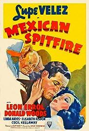 Mexican Spitfire(1940) Poster - Movie Forum, Cast, Reviews