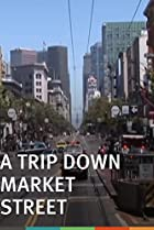 Image of A Trip Down Market Street Before the Fire
