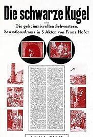 Die schwarze Kugel oder Die geheimnisvollen Schwestern Poster