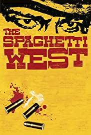 The Spaghetti West(2005) Poster - Movie Forum, Cast, Reviews