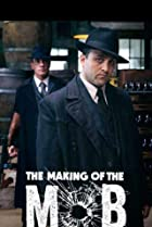 Image of The Making of the Mob: Chicago