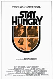 Stay Hungry(1976) Poster - Movie Forum, Cast, Reviews
