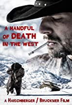 A Handful of Death in the West