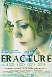 Fracture (2004) Poster - Movie Forum, Cast, Reviews