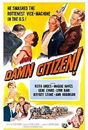 Damn Citizen Poster