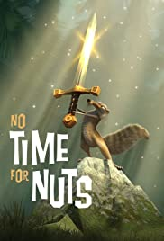 No Time for Nuts (2006) Poster - Movie Forum, Cast, Reviews