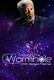 Through the Wormhole Poster - TV Show Forum, Cast, Reviews