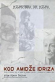 Kod amidze Idriza(2004) Poster - Movie Forum, Cast, Reviews