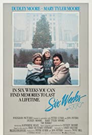 Six Weeks(1982) Poster - Movie Forum, Cast, Reviews