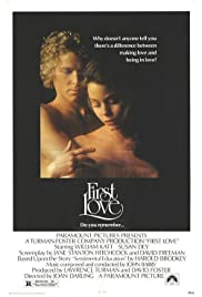 First Love (1977) Poster - Movie Forum, Cast, Reviews