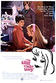 The Killing of Sister George (1968) Poster - Movie Forum, Cast, Reviews