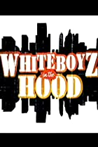 Image of WhiteBoyz in the Hood