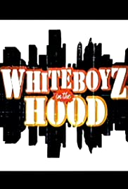 WhiteBoyz in the Hood Poster