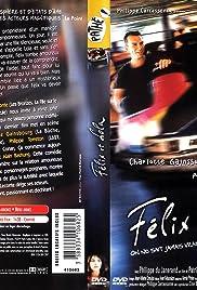 Félix et Lola(2001) Poster - Movie Forum, Cast, Reviews
