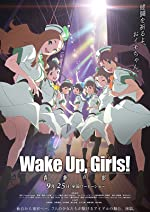 Wake Up Girls Zoku gekijouban Seishun no kage(2015)