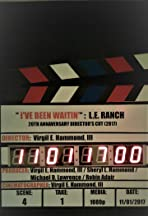 I've Been Waitin'-L.E. Ranch: Music Video Collection - 20th Annaversary Director's Cut