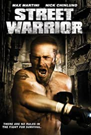 Street Warrior (2008) Poster - Movie Forum, Cast, Reviews