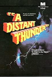 A Distant Thunder (1978) Poster - Movie Forum, Cast, Reviews