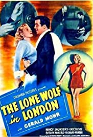 The Lone Wolf in London (1947) Poster - Movie Forum, Cast, Reviews
