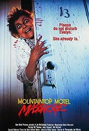 Mountaintop Motel Massacre(1983) Poster - Movie Forum, Cast, Reviews