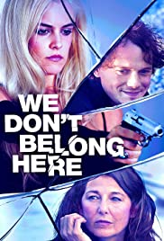 We Don't Belong Here (2017) Poster - Movie Forum, Cast, Reviews