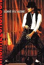 Michael Jackson: Leave Me Alone