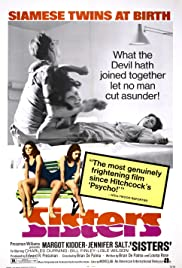 Sisters (1972) Poster - Movie Forum, Cast, Reviews