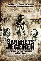 Image of Sannhetsjegeren - historien om Tore Sandberg og Fritz Moen
