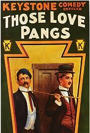 Those Love Pangs Poster