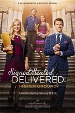 Signed Sealed Delivered Higher Ground(2017)