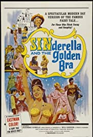Sinderella and the Golden Bra (1964) Poster - Movie Forum, Cast, Reviews