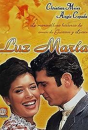 Luz María Poster - TV Show Forum, Cast, Reviews