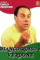 Image of Bianco, rosso e Verdone