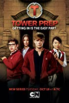 Tower Prep (2010) Poster