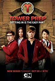 Tower Prep Poster - TV Show Forum, Cast, Reviews