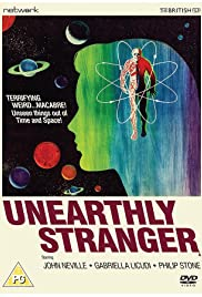 Unearthly Stranger (1963) Poster - Movie Forum, Cast, Reviews