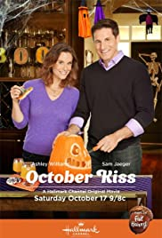 October Kiss (2015) Poster - Movie Forum, Cast, Reviews