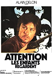 Attention, les enfants regardent Poster