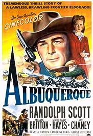 Albuquerque(1948) Poster - Movie Forum, Cast, Reviews