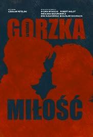 Gorzka milosc Poster