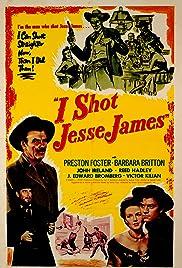 I Shot Jesse James(1949) Poster - Movie Forum, Cast, Reviews