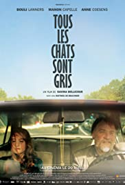 Tous les chats sont gris (2014) Poster - Movie Forum, Cast, Reviews