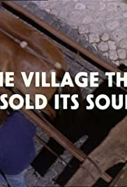 The Village That Sold Its Soul Poster